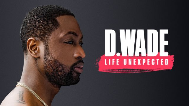 Sun, 2/23 - ESPN Films Presents: D. Wade: Life Unexpected