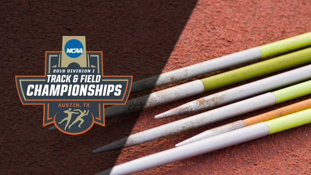 NCAA Outdoor Track & Field Championships - Dec Javelin (Flights 1 and 2) (Feed #1)