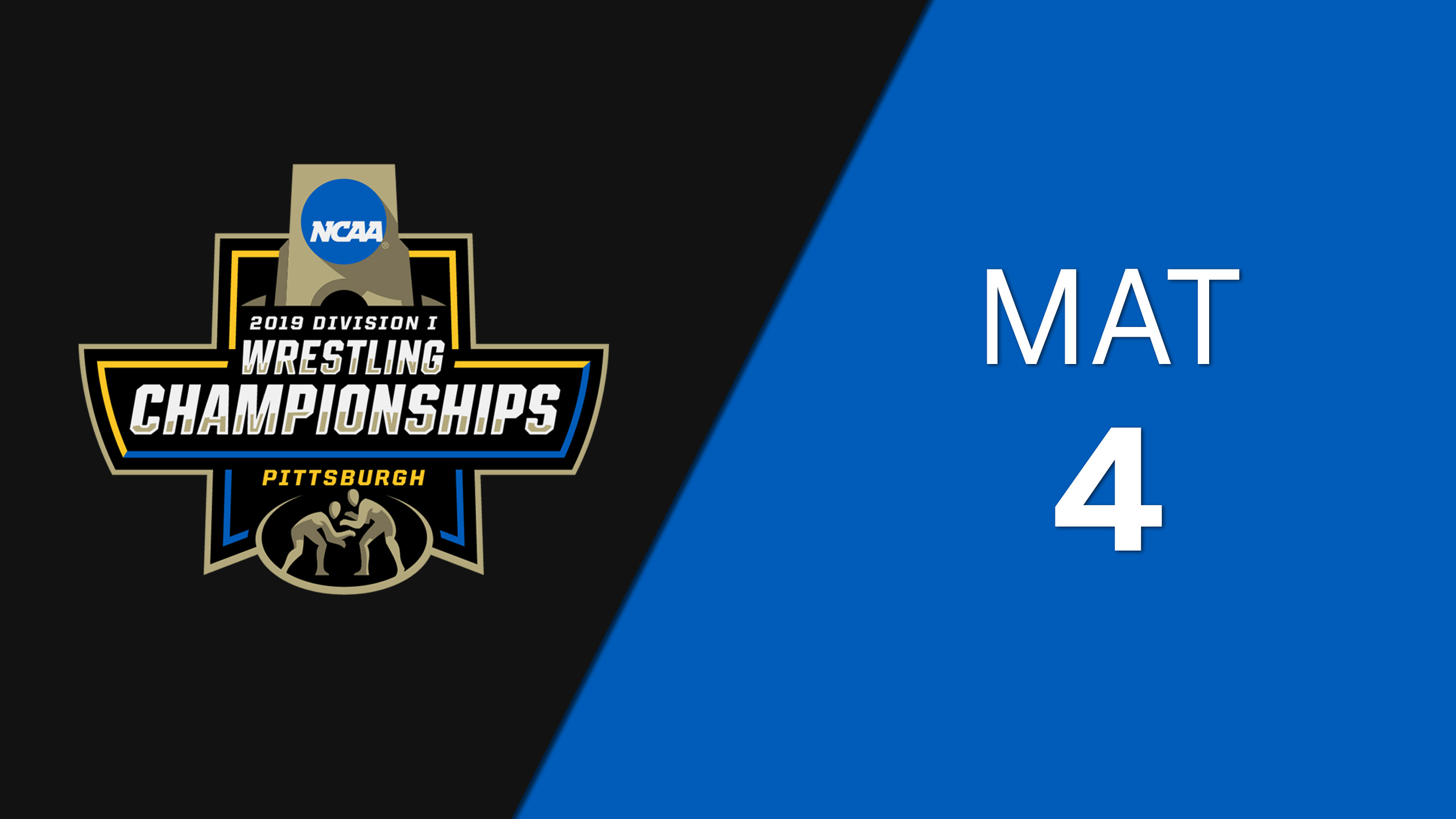 NCAA Wrestling Championship (Mat 4, Semifinals)
