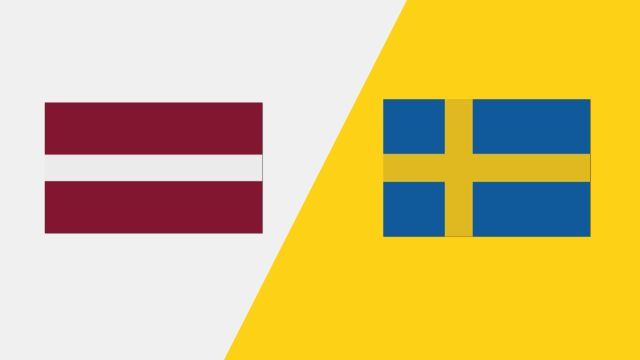 Latvia vs. Sweden