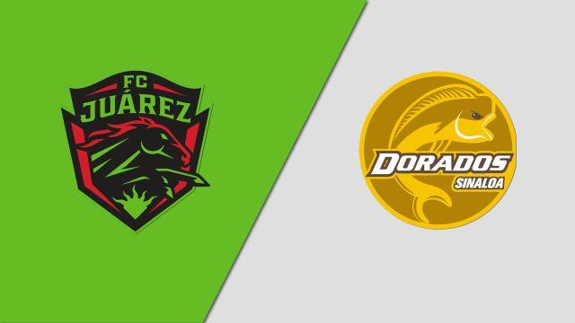 In Spanish-FC Juárez vs. Dorados (Cuartos de Final, Partido de Vuelta) (Copa MX)