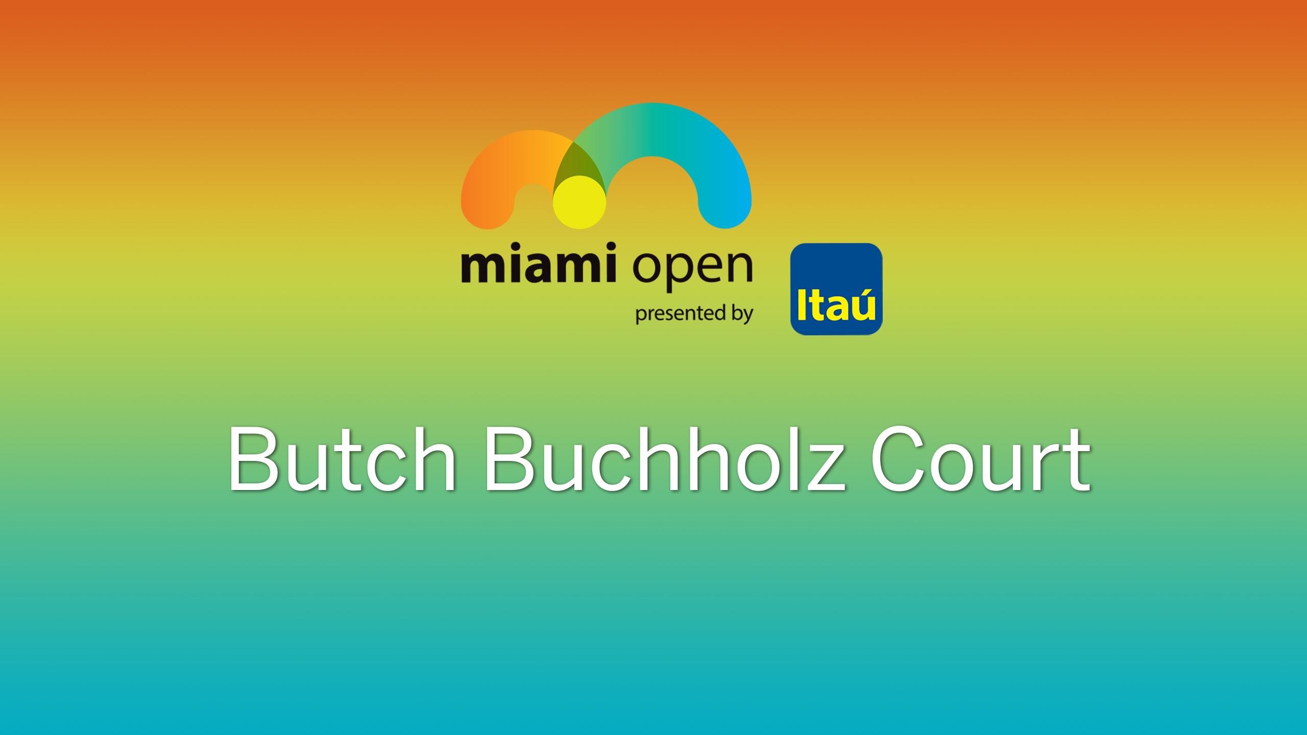 ATP: Butch Buchholz Court - Miami Open