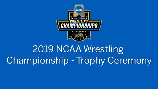 NCAA Wrestling Championship (Trophy Ceremony)
