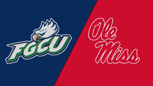 Florida Gulf Coast vs. Ole Miss (M Basketball)