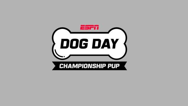 Sat, 8/24 - ESPN Championship Pup