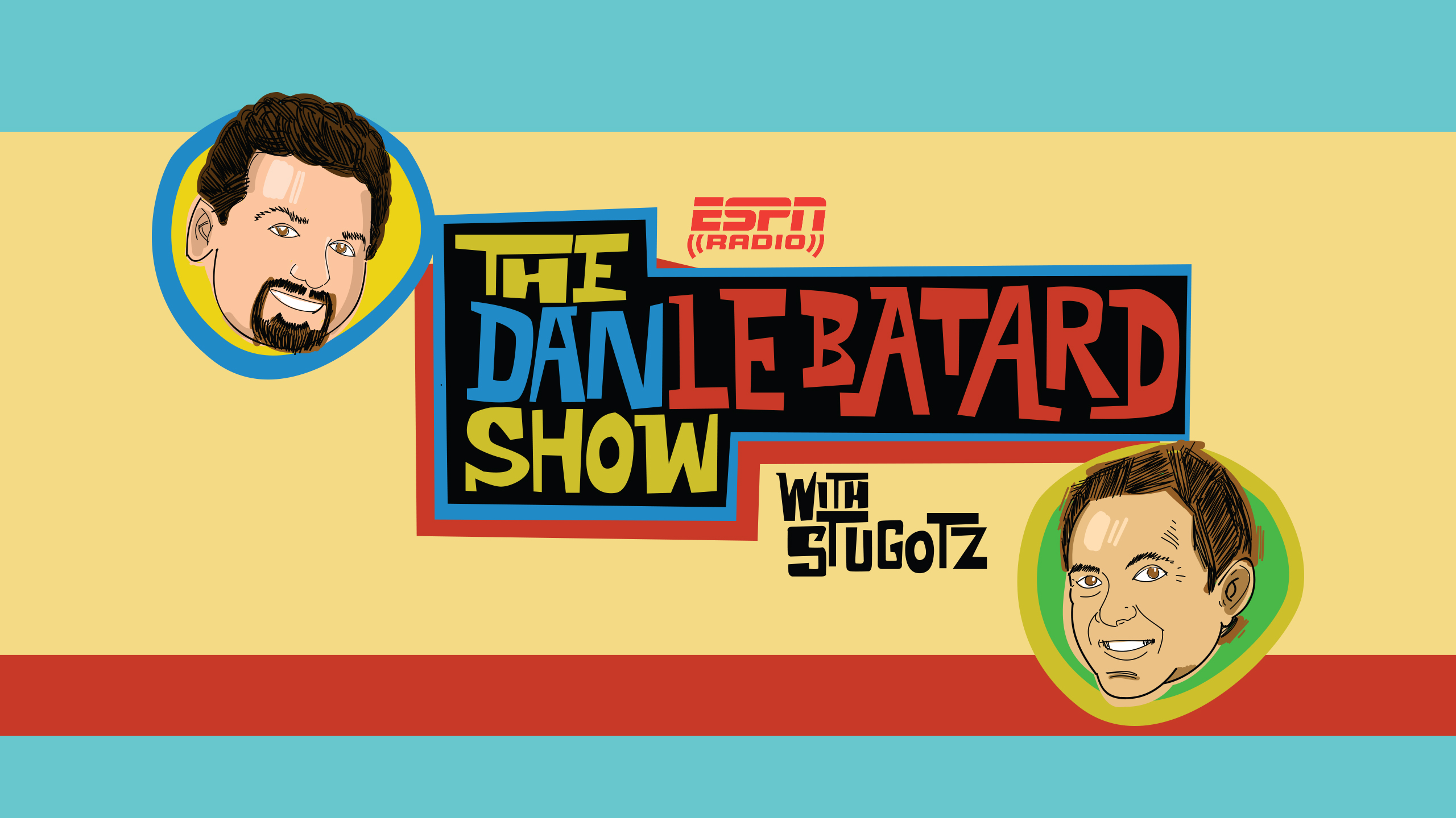 Tue, 4/16 - The Dan Le Batard Show with Stugotz Presented by Progressive