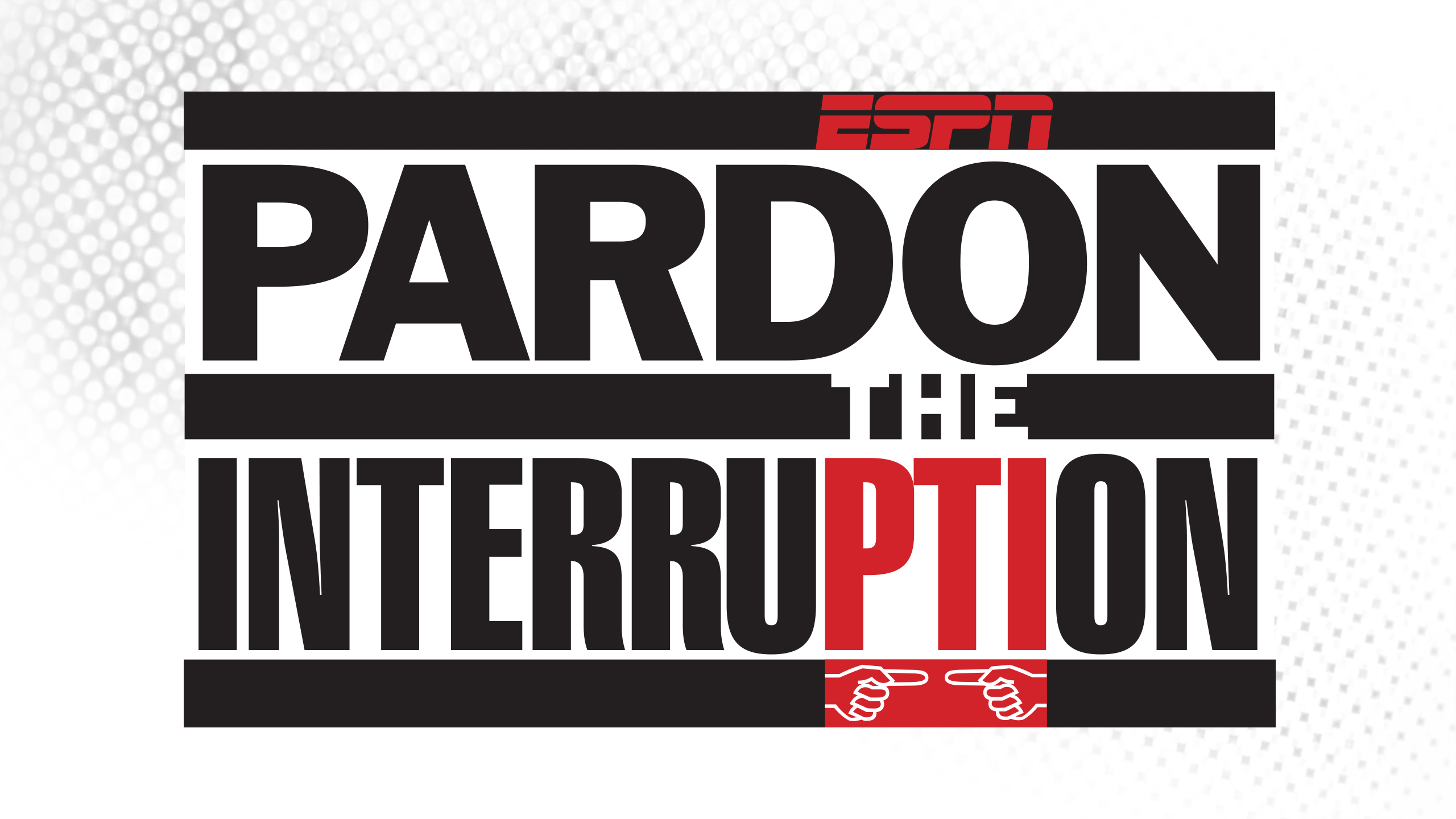 Pardon The Interruption Presented by Hornitos